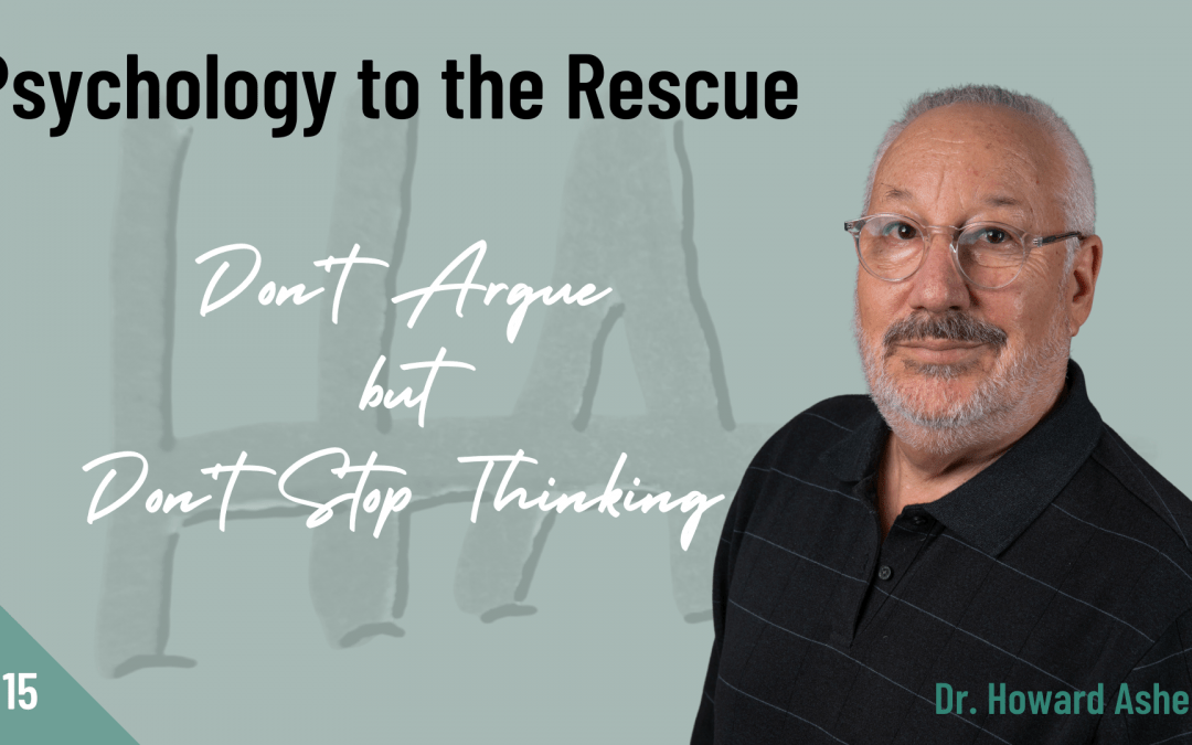 Don't Argue but Don't Stop Thinking [Video]